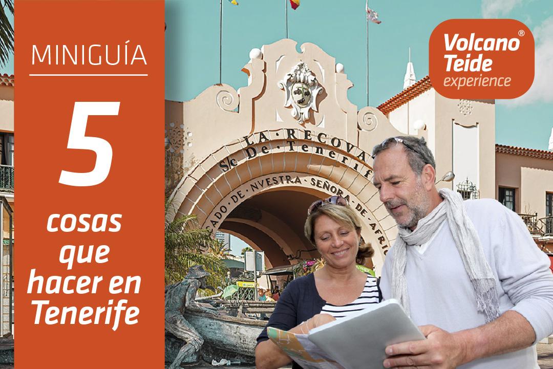 Miniguía: 5 cosas que te encantará hacer en Tenerife